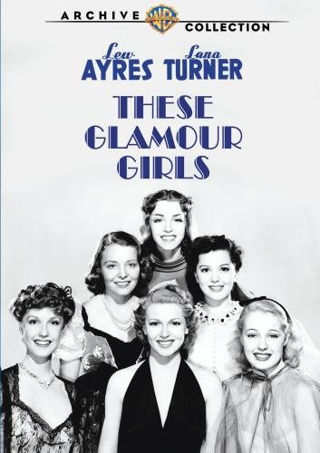 "Cover for DVD of ""These Glamour Girls"""